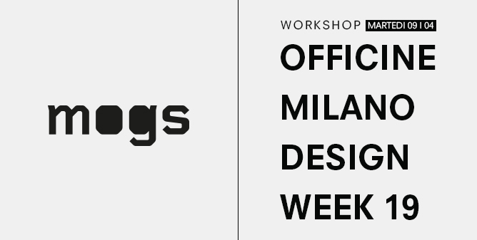 Workshop, Officine Milano